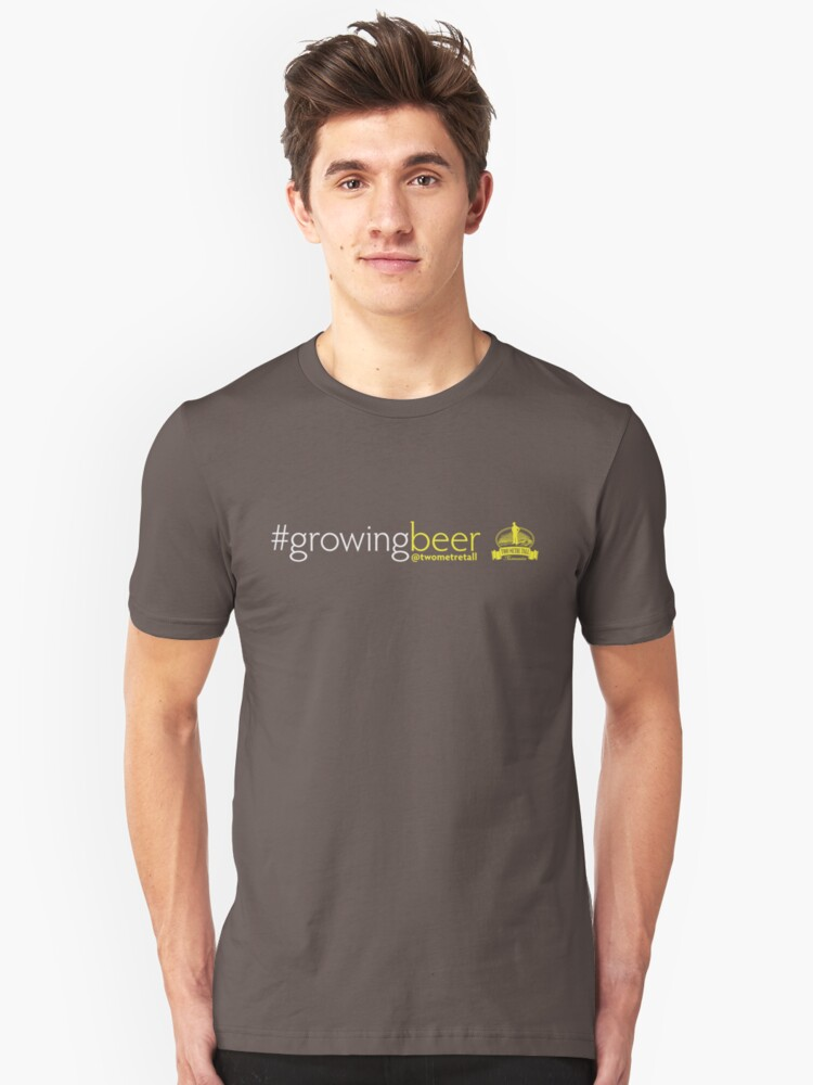 Growing Beer Light Text Unisex T-Shirt Front