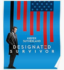 Kiefer Sutherland is the Designated Survivor Poster