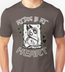 My Dog is my Heart T-Shirt