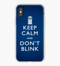 Keep Calm and Don't Blink iPhone Case