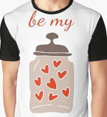 Be My Valentine  Graphic T-Shirt