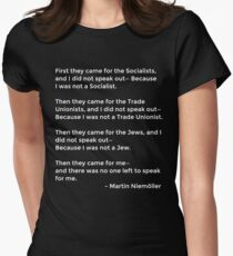 Martin Niemoller Quote - First They Came Women's Fitted T-Shirt