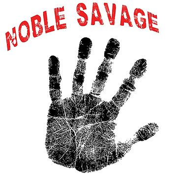 Noble Savage by RootsofTruth