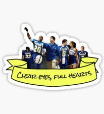 clear eyes full hearts sticker Sticker