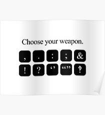 Choose Your Weapon - Punctuation Poster