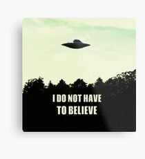 The Truth is out There Metal Print