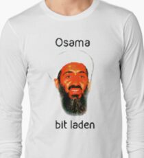 Osama Bit Laden Long Sleeve T-Shirt