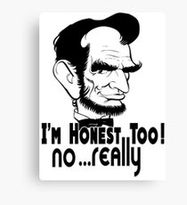 "Hilarious Funny Honest Abraham ""Abe"" Lincoln Meme t-Shirts Canvas Print"