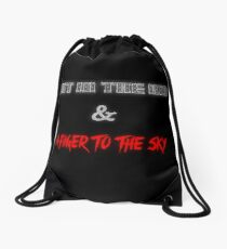Fist In The Air and A Finger To The Sky Drawstring Bag