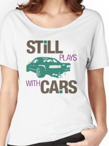 Still plays with cars (3) Women's Relaxed Fit T-Shirt