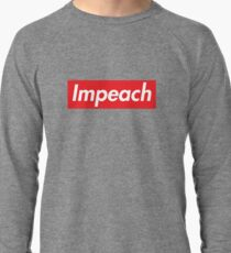 Impeach Supreme Lightweight Sweatshirt