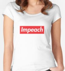 Impeach Supreme Women's Fitted Scoop T-Shirt