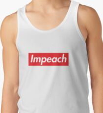 Impeach Supreme Tank Top