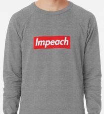 Impeach Supreme Lightweight Sweatshirt