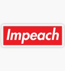 Impeach Supreme Transparent Sticker