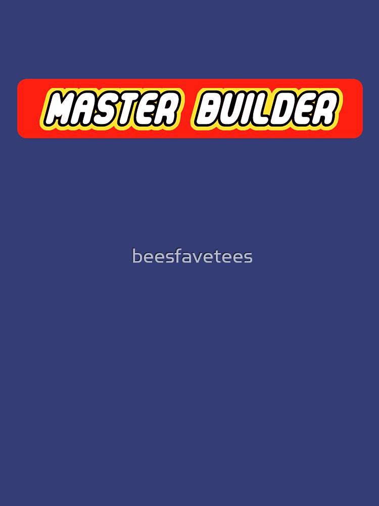 Master Builder Grafik für Experten Builder von beesfavetees