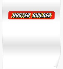 Master Builder Graphic for Expert Builders Poster