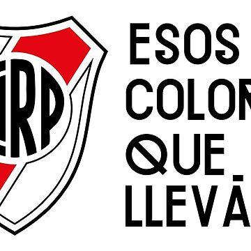 River Plate - Esos colores que llevás by anaiseguez