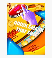 Smash That Like Button Photographic Print