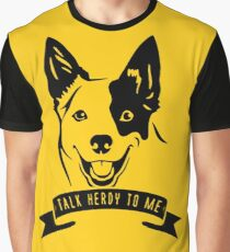 Australian Cattle Dog - Talk Herdy to me Graphic T-Shirt