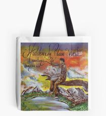 Hidden in Plain View Sometimes Life Escapes Us Tote Bag
