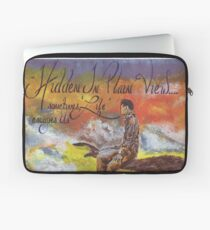 Hidden in Plain View Sometimes Life Escapes Us Laptop Sleeve