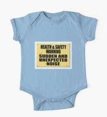 Health and Safety gone mad, Sudden noise One Piece - Short Sleeve
