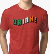 DRINK! Irish flag colors text design Tri-blend T-Shirt
