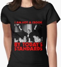 Richard Nixon I am not a Crook by Today's Standards Anti Donald Trump Protest Impeach Womens Fitted T-Shirt