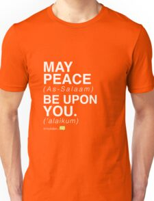 May Peace Be Upon You. Unisex T-Shirt
