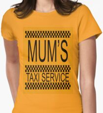 Mum's taxi service Womens Fitted T-Shirt