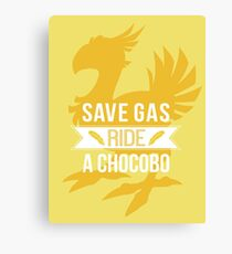 Save Gas Ride a Chocobo Canvas Print
