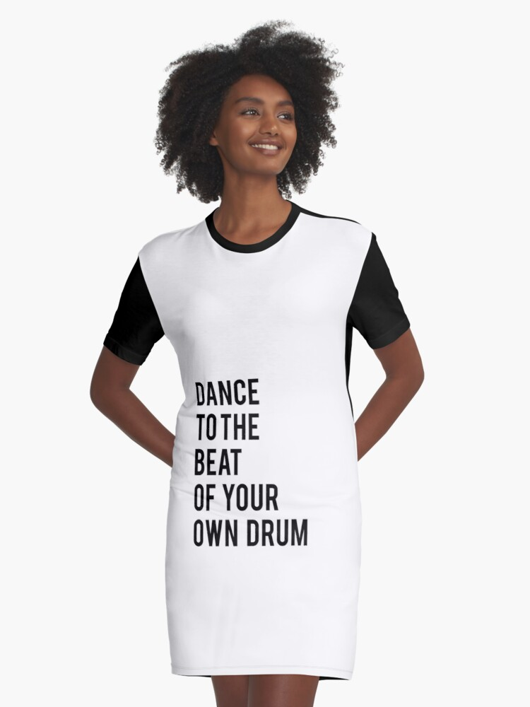 Dance To The Beat Of Your Own Drum Printable Quotes Dance Print