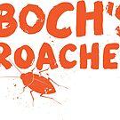 Boch's Roaches by swiener