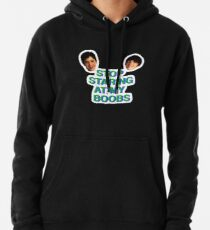 Stop Staring at My Boobs Pullover Hoodie