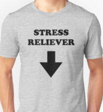 Stress Reliever Unisex T-Shirt