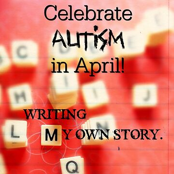 My Own Autistic Story by kimmieluwho