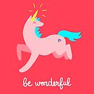 Wonderful Unicorn by Alice Bouchardon
