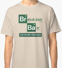 Breaking Bag - Cornhole Champs Classic T-Shirt
