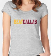 Beat Dallas A Washington DC / Maryland and Virginia Saying Women's Fitted Scoop T-Shirt