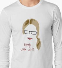Bitch with Wi-fi Long Sleeve T-Shirt