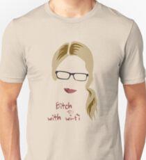 Bitch with Wi-fi T-Shirt
