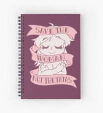 Save the Woman Spiral Notebook