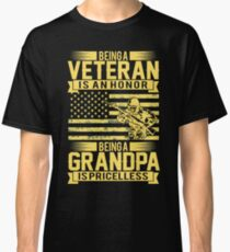 Being A Veteran Is An Honor But A Grandpa Is Priceless Classic T-Shirt