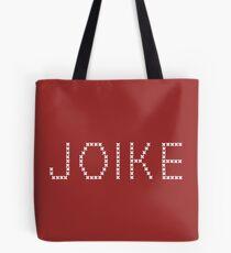 JOIKE!! Tote Bag