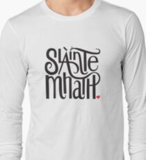 Slainte Mhath in black and red Long Sleeve T-Shirt