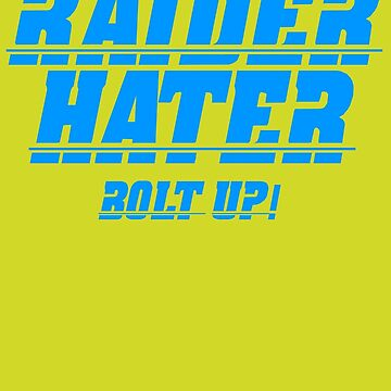 RAIDER HATER - BOLT UP BLUE by joebugdud