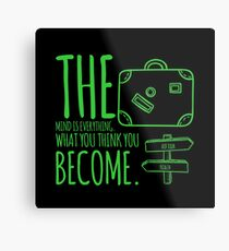 What you will become graphic T-shirt Metal Print