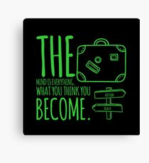 What you will become graphic T-shirt Canvas Print