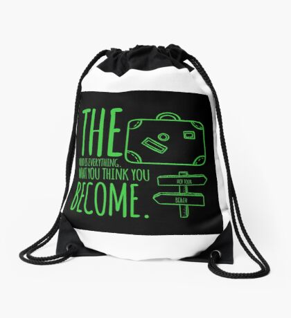 What you will become graphic T-shirt Drawstring Bag